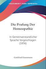 Die Prufung Der Homoopathie af Gottfried Eisenmann