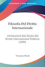 Filosofia del Diritto Internazionale af Vincenzo Miceli