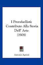 I Prerafaellisti af Antonio Agresti