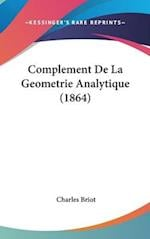 Complement de La Geometrie Analytique (1864)