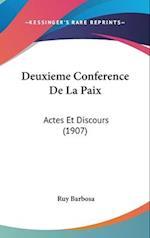 Deuxieme Conference de La Paix af Ruy Barbosa