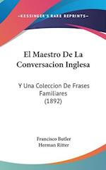 El Maestro de La Conversacion Inglesa af Francisco Butler, Herman Ritter