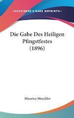 Die Gabe Des Heiligen Pfingstfestes (1896) af Maurice Meschler