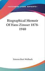 Biographical Memoir of Hans Zinsser 1878-1940 af Simeon Burt Wolbach