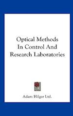 Optical Methods in Control and Research Laboratories