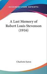 A Last Memory of Robert Louis Stevenson (1916) af Charlotte Eaton