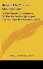 Debate on Modern Abolitionism af Ohio Anti-Slavery Society, Ohio Anti-Slavery Society