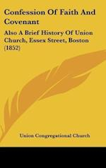Confession of Faith and Covenant af Union Congregational Church, Congregatio Union Congregational Church