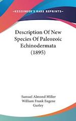 Description of New Species of Paleozoic Echinodermata (1895) af Samuel Almond Miller, William Frank Eugene Gurley
