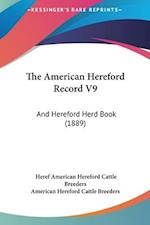 The American Hereford Record V9