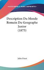 Description Du Monde Romain Du Geographe Junior (1875) af Jules Finot