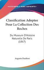 Classification Adoptee Pour La Collection Des Roches