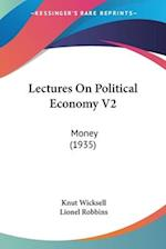 Lectures on Political Economy V2