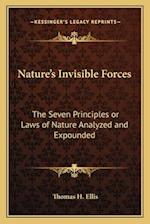 Nature's Invisible Forces af Thomas H. Ellis
