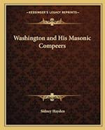 Washington and His Masonic Compeers af Sidney Hayden