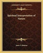 Spiritual Interpretation of Nature af James Y. Simpson