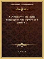 A Dictionary of the Sacred Languages of All Scriptures and Myths V1 af G. a. Gaskell