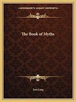 The Book of Myths af Jean Lang