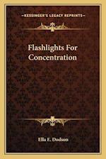 Flashlights for Concentration af Ella Elizabeth Dodson
