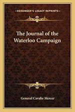 The Journal of the Waterloo Campaign af General Cavalie Mercer
