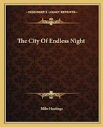 The City of Endless Night af Milo Hastings