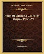 Hours of Solitude a Collection of Original Poems V2 af Charlotte Dacre