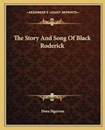 The Story and Song of Black Roderick af Dora Sigerson