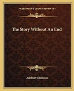 The Story Without an End af Adelbert Chamisso