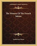 The Women of the French Salons af Amelia Gere Mason