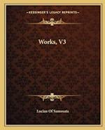 Works, V3 af Lucian Of Samosata