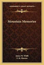 Mountain Memories af James W. Whilt