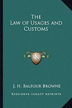 The Law of Usages and Customs
