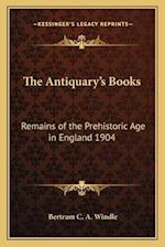 The Antiquary's Books af Bertram C. a. Windle