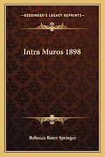 Intra Muros 1898 af Rebecca Ruter Springer