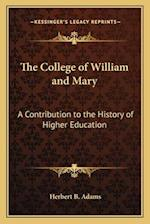 The College of William and Mary af Herbert B. Adams