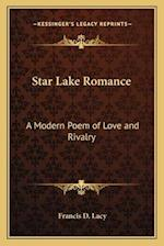 Star Lake Romance af Francis D. Lacy