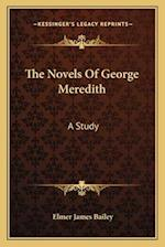 The Novels of George Meredith af Elmer James Bailey