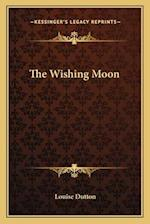 The Wishing Moon af Louise Dutton