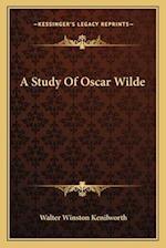 A Study of Oscar Wilde af Walter Winston Kenilworth