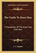 The Guide to Kuan Hua af L. C. Hopkins