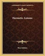 Hermetic Axioms