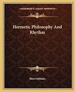 Hermetic Philosophy and Rhythm