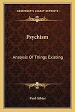 Psychism af Paul Gibier