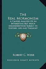 The Real Mormonism af Robert C. Webb