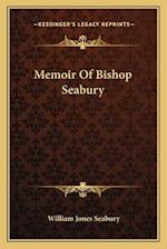 Memoir of Bishop Seabury af William Jones Seabury