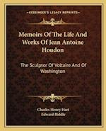 Memoirs of the Life and Works of Jean Antoine Houdon af Charles Henry Hart, Edward Biddle