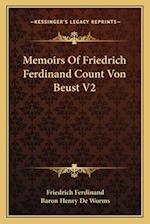 Memoirs of Friedrich Ferdinand Count Von Beust V2 af Friedrich Ferdinand