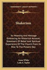 Shakerism af Leila S. Taylor, Anna White