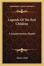 Legends of the Red Children af Mara L. Pratt