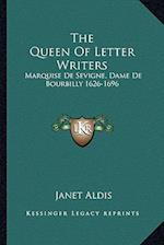 The Queen of Letter Writers af Janet Aldis